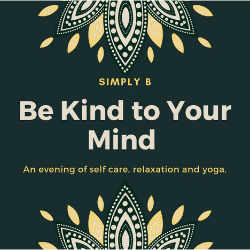 Yoga for Mental Health - be kind to your mind @ The Wellbeing Clinic
